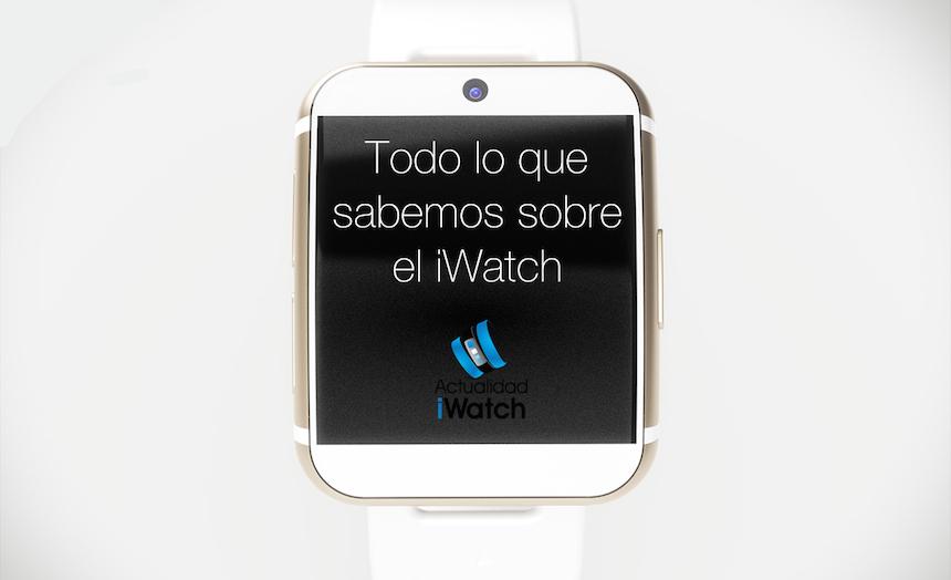El iwatch todo lo que sabemos sobre l antes de la keynote for Especificaciones iwatch