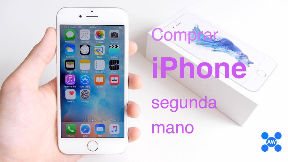COMPRAR UN IPHONE ONLINE DE SEGUNDA MANO